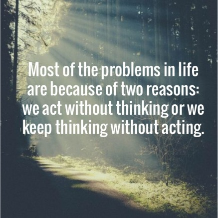we-act-without-thinking-life-daily-quotes-sayings-pictures